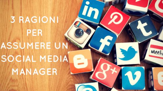 3 Ragioni per assumere un Social Media Manager